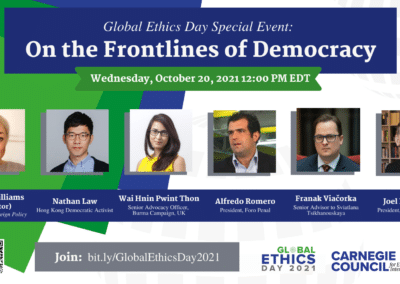 """Carnegie Council celebrates Global Ethics Day 2021 with the virtual event, """"On the Frontlines of Democracy."""""""
